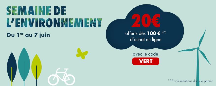 Offre semaine de l'environnement : 20€ offerts pour 100€ d'achat