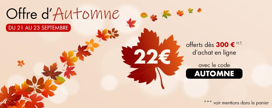 Offre spéciale d'automne : 22€ offerts pour 300€ d'achat