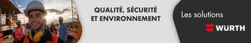 Qualité, sécurité et environnement : solutions würth