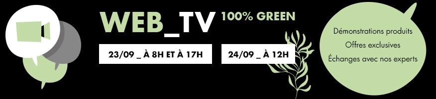 Inscrivez-vous à la WEB TV GREEN !