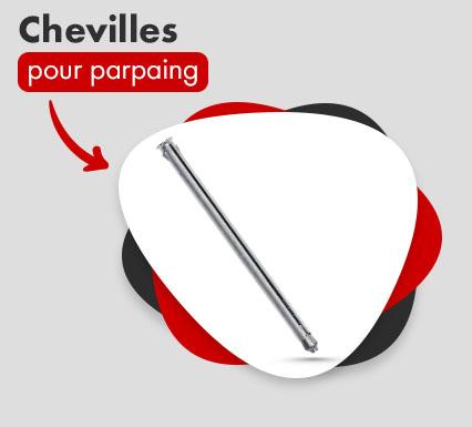 Chevilles pour parpaing